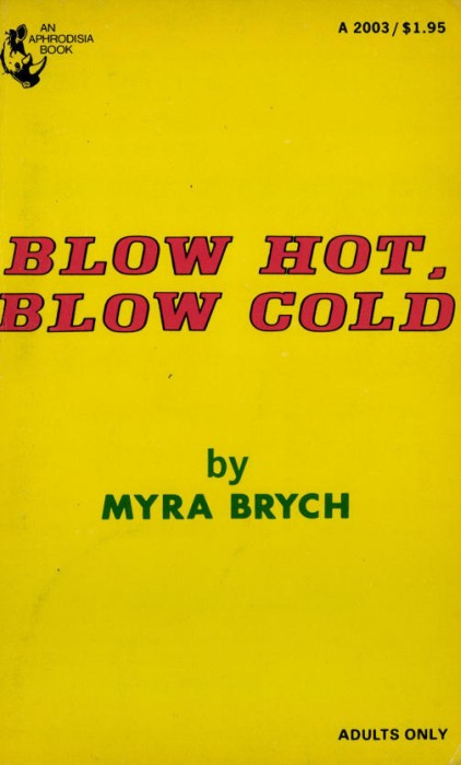 Blow Hot, Blow Cold by Myra Brych - Ebook