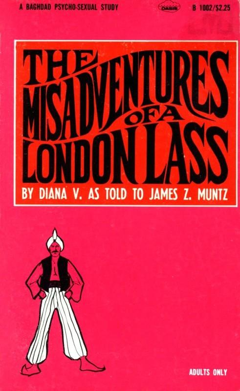 The Misadventures Of A London Lass by James Z. Muntz - Ebook