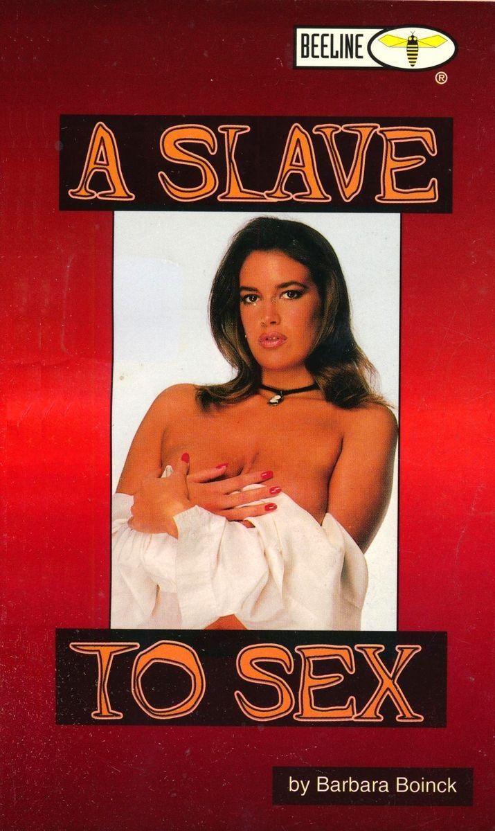A Slave To Sex by Barbara Boinck - Ebook