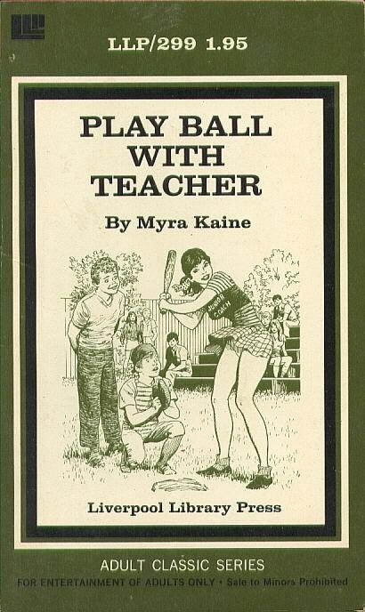 Play Ball with Teacher by Myra Kaine - Ebook
