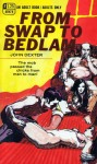 From Swap To Bedlam by John Dexter - Ebook