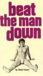Beat the Man Down by Chad Stuart - Ebook