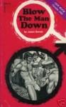Blow The Man Down by Jason Bonds - Ebook