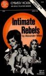 Intimate Rebels by Alexander Miles - Ebook