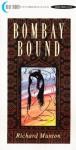 Bombay Bound by Richard Manton - Ebook
