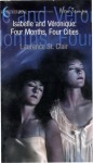 Isabelle and Veronique--Four Months, Four Cities by Laurence St. Clair - Ebook