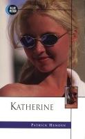 Katherine by Patrick Henden - Ebook
