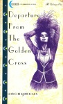 Departure From The Golden Cross by Anonymous - Ebook