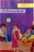 Eros-The Meaning of My Life by Edith Cadivec - Ebook