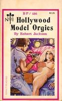 Hollywood Model Orgies by Robert Jackson - Ebook