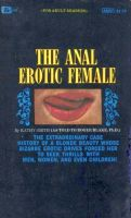 The Anal Erotic Female by Kathy Smith - Ebook