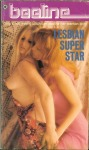 Lesbian Super Star by James Holland - Ebook