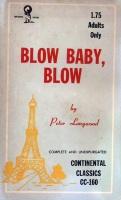 Blow Baby, Blow by Peter Longwood - Ebook