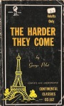 The Harder They Come by George Pilot - Ebook