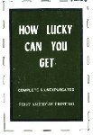 How Lucky Can You Get by Anonymous - Ebook