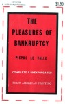 The Pleasures of Bankruptcy by Pierre Le Valle - Ebook