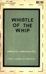 Whistle of the Whip by Ken Laurence - Ebook