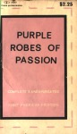 Purple Robes of Passion by Anonymous - Ebook