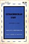 ExtraCurricular Stuff by Richard B. Long - Ebook