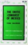 The Erotic Conquest of Mexico by Pedro Malomano - Ebook