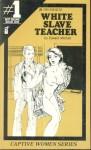 White Slave Teacher by Edward Mitchell - Ebook
