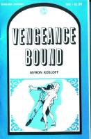 Vengeance Bound by Myron Kosloff - Ebook