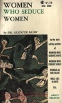 Women Who Seduce Women by Dr. Guenter Klow - Ebook