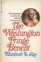 The Washington Fringe Benefit by Elizabeth L. Ray - Ebook