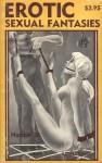 Erotic Sexual Fantasies - Ebook