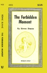 The Forbidden Moment by Renne Dunne - Ebook