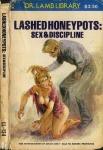 Lashed Honey Pots: Sex & Discipline - Ebook