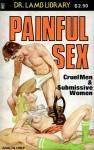 Painful Sex - Cruel Men & Submissive Women - Ebook