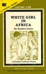 White Girl In Africa by Rachel Jones - Ebook