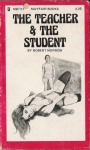 The Teacher & The Student by Robert Morrow - Ebook