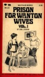 Prison For Wanton Wives, Vol 1 by Carl Stevens - Ebook