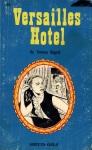 Versailles Hotel by Terence Bogart - Ebook