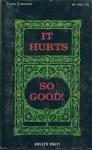 It Hurts So Good! by Elton Dean - Ebook