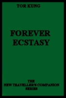 Forever Ecstasy by Tor Kung.txt - Ebook