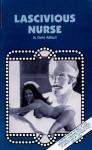 Lascivious Nurse by David Addison - Ebook