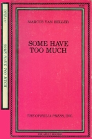 Some Have Too Much by Marcus Van Heller - Ebook