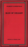Maid of Delight by Florent of d'Asherville - Ebook
