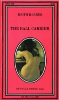The Ball Carrier by Keith Kerner - Ebook