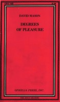 Degrees Of Pleasure by David Mason - Ebook
