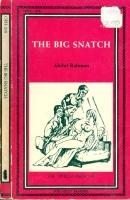 The Big Snatch by Abdul Rahman - Ebook