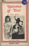 Satyress Of Evil by Mick Arlen - Ebook