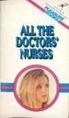 All The Doctors Nurses by D. Benton - Ebook