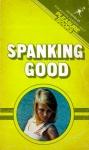 Spanking Good by Sandy Royal - Ebook
