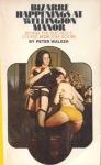 Bizarre Happenings At Wellington Manor by Peter Walker - Ebook