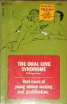 The Oral Love Syndrome by Rodger Steele - Ebook
