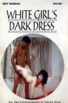 White Girl's Dark Dress - Ebook